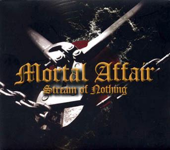 Mortal Affair / Stream Of Nothing